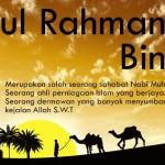Abdurrahman Bin Auf | Suri Tauladan Pengusaha Muslim | EmasCorp.com